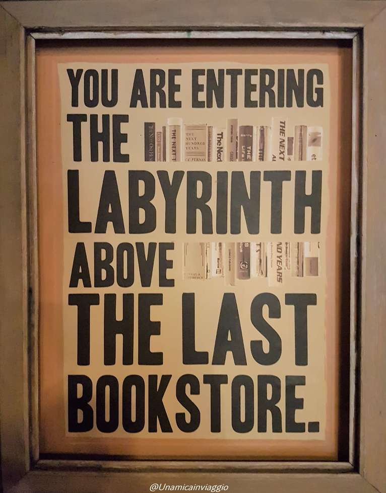 la libreria più bella di los angeles - the last bookstore